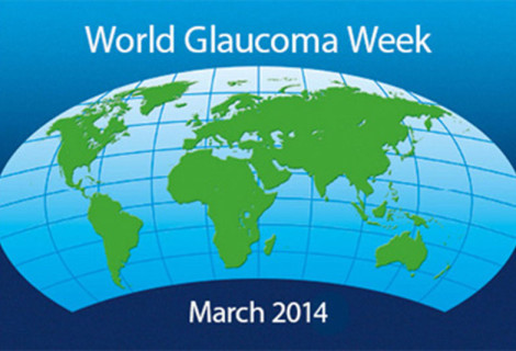 World Glaucoma Week (9 – 15 March 2014)