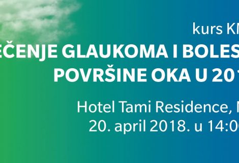 Kurs KME: Lečenje glaukoma i bolesti površine oka, Niš (20.04.2018)